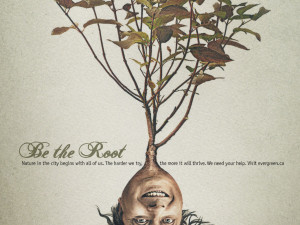 """Evergreen Encourages Canadians to """"Be the Root"""""""