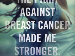Women are stronger than cancer