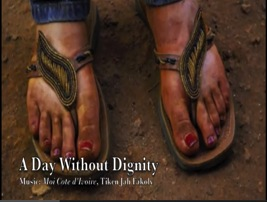 A Day Without Dignity 2012 Campaign