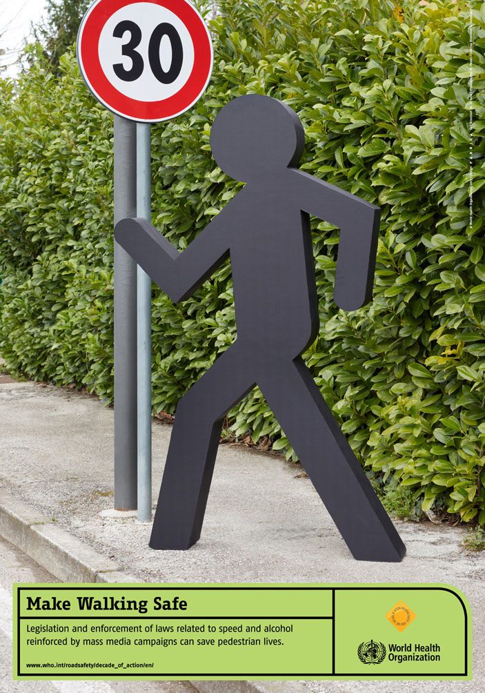 World Health Organization: The First Global Pedestrian Safety Campaign: Make Walking Safe