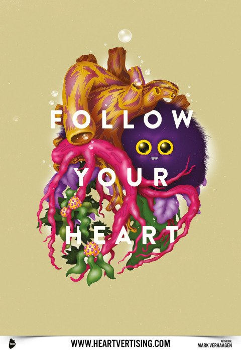 Heartvertising: Follow your heart. Also in advertising.