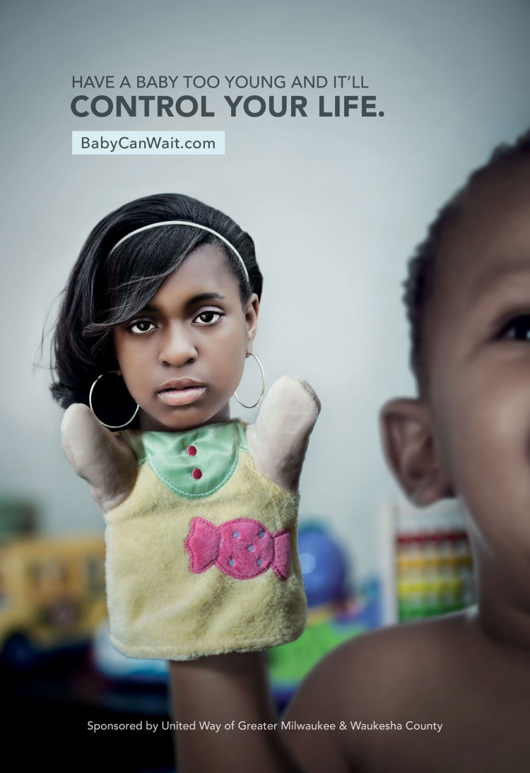 Teen Pregnancy bus shelter campaign portraying a baby controlling your life as a teen parent - Babycanwait - Milwaukee