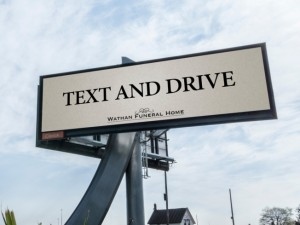 Please Text and Drive