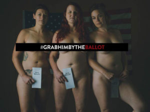 #GrabHimByTheBallot: Undraped women against Trump